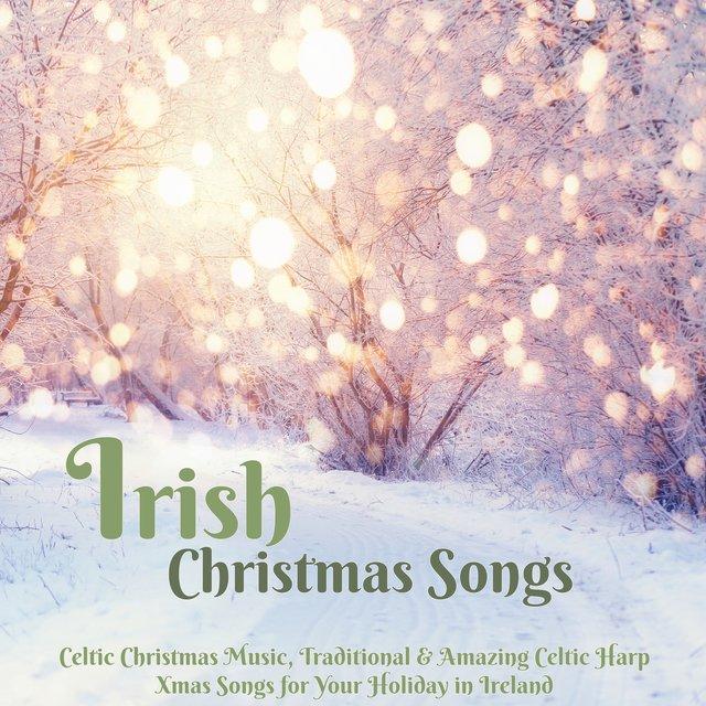 Listen to Irish Christmas Songs – Celtic Christmas Music