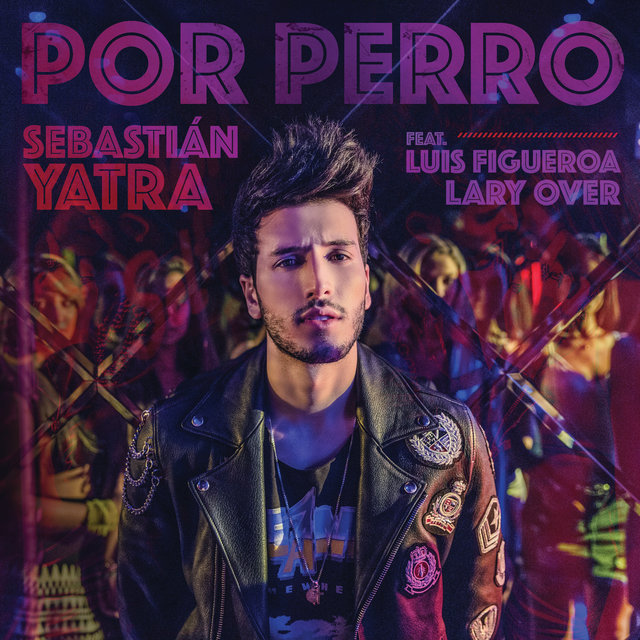 Por Perro by Sebastián Yatra on TIDAL