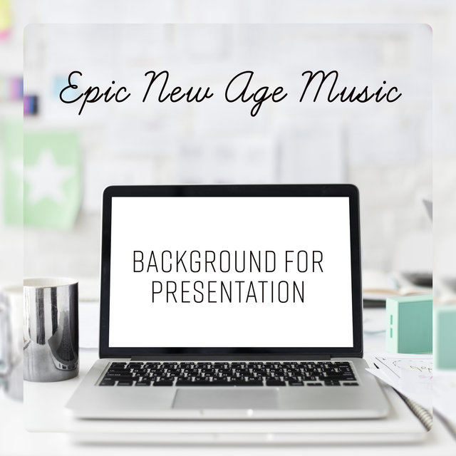 Listen to Epic New Age Music - Background for Presentation