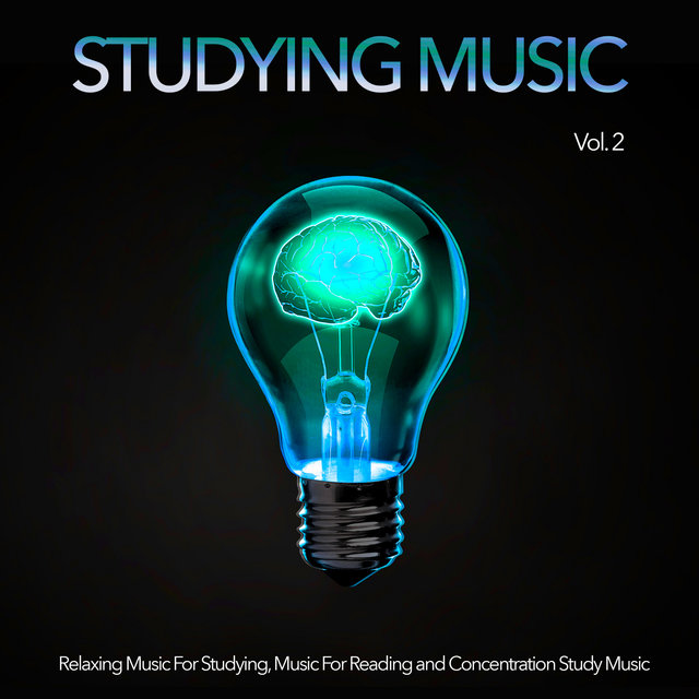 Studying Music: Relaxing Music For Studying, Music For