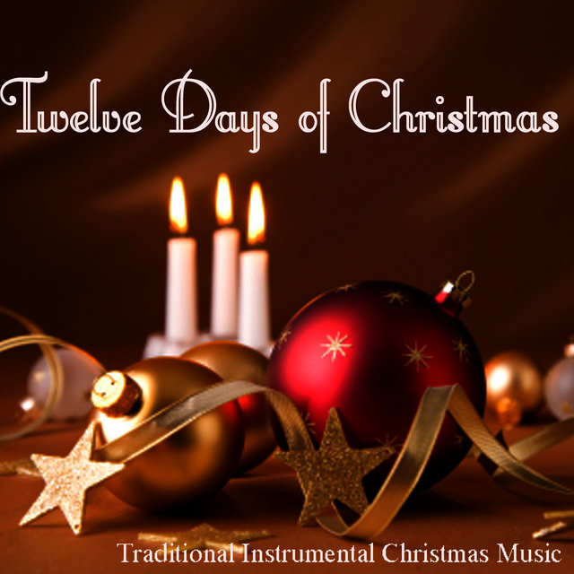 Instrumental Christmas Music.Listen To Twelve Days Of Christmas Traditional