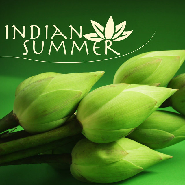 Indian Summer - Oriental Asian Meditation Music, Songs for Sunset