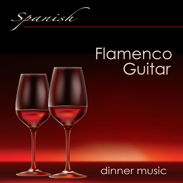 Spanish Flamenco Guitar Dinner Music – Chill Out Guitar Sexy