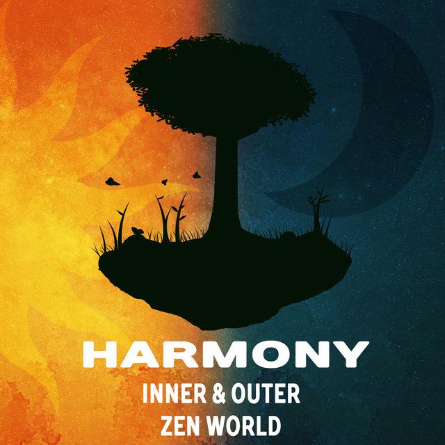 Harmony: Inner & Outer Zen World - Spiritual Healing Music, Buddhist