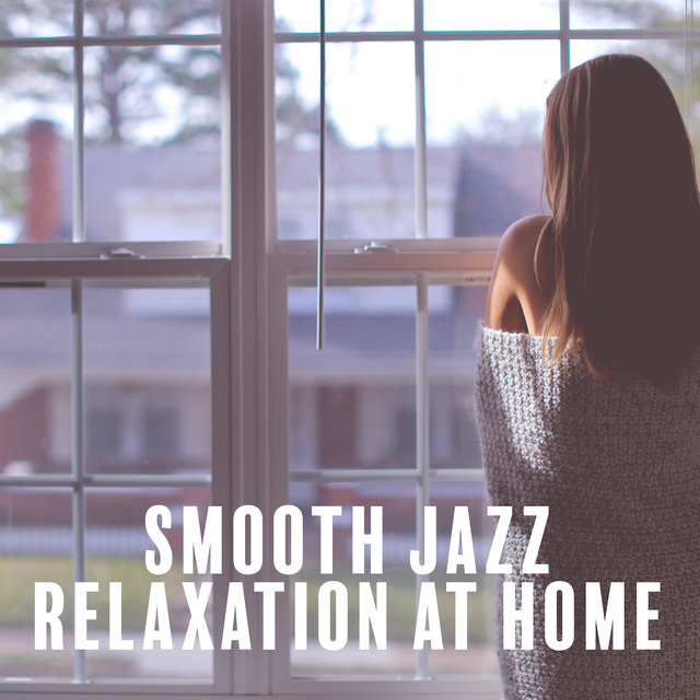 Smooth Jazz Relaxation at Home – Instrumental Jazz After Work Pure