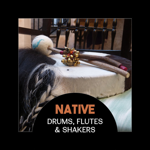 Native Drums, Flutes & Shakers – Indian Meditation Music