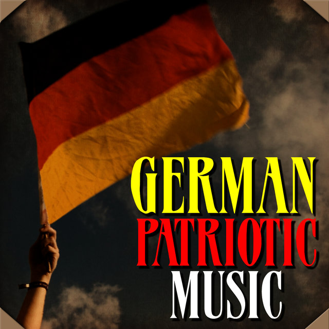 Listen to German Patriotic Music by Various Artists on TIDAL