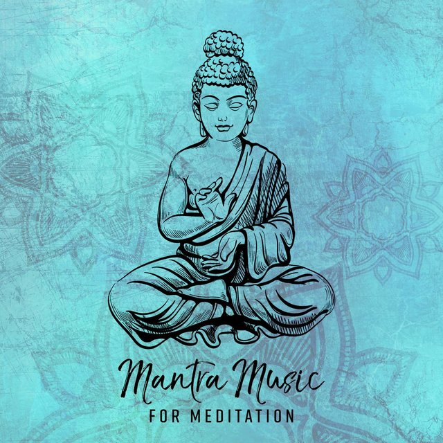 Mantra: Music for Meditation, Relaxing Tantra Yoga, Blissful Prayers
