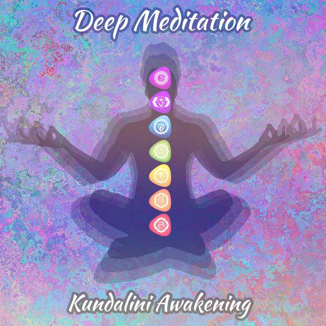 Deep Meditation Kundalini Awakening by Chakra Music Zone on TIDAL