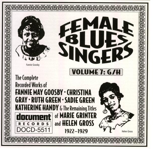 Female Blues Singers Vol  7 G/H (1922-1929) by Various