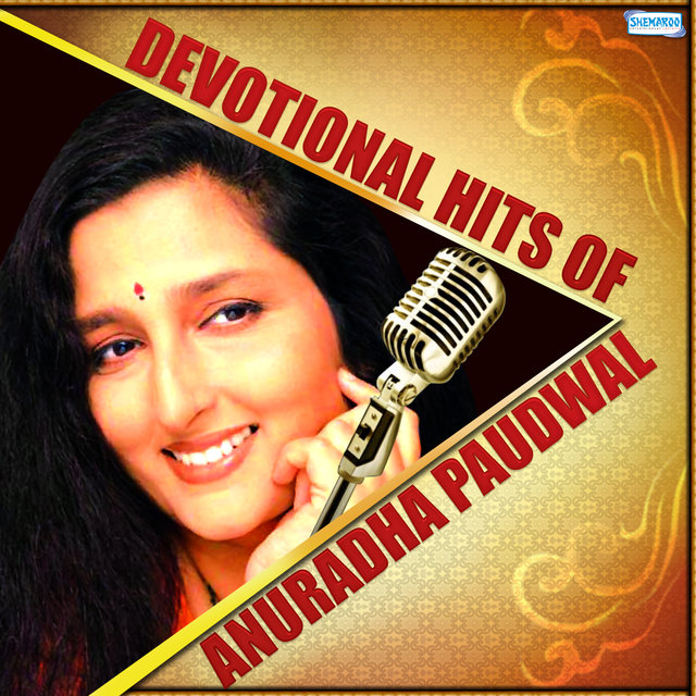 Devotional Hits of Anuradha Paudwal by Anuradha Paudwal on TIDAL