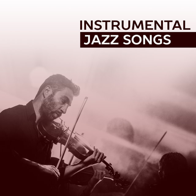 Instrumental Jazz Songs – Ambient Piano Jazz, Pure Instrumental