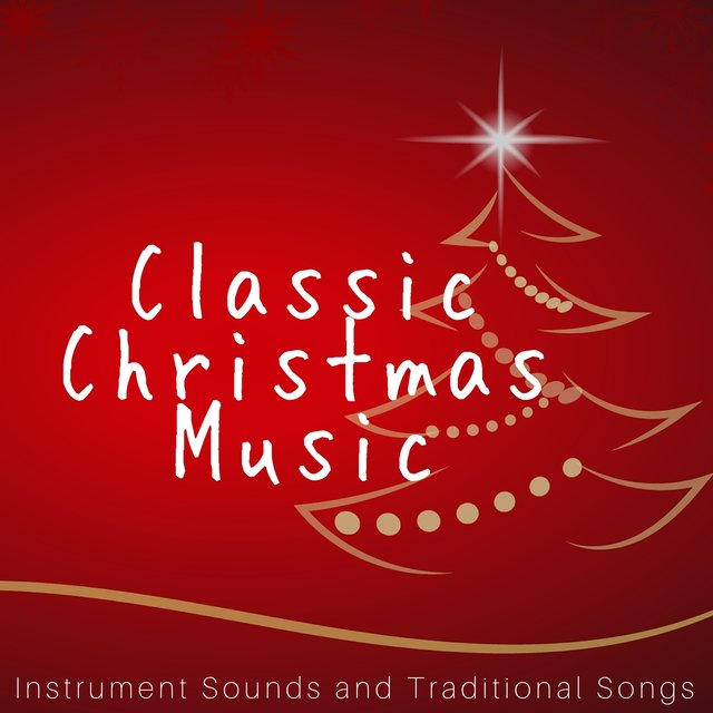 Listen to Classic Christmas Music: Instrument Sounds and