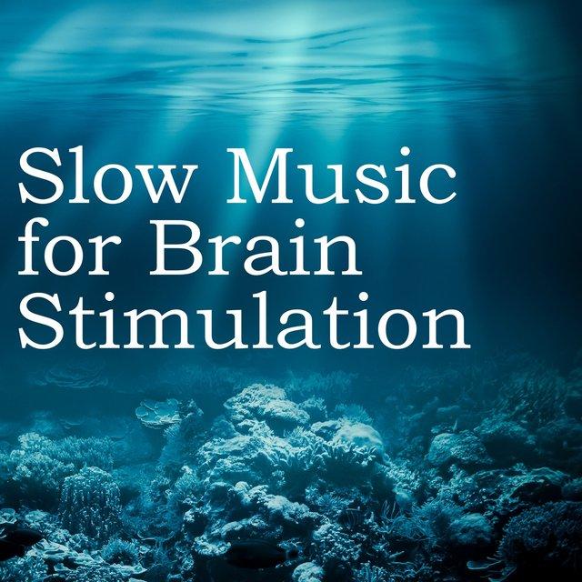 Slow Music for Brain Stimulation - Ocean Waves, Water Sound