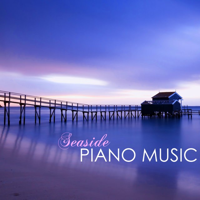 Listen to Seaside Piano Music - Instrumental Songs with