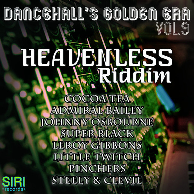 Heavenless Riddim Instrumental by Steely & Clevie on TIDAL