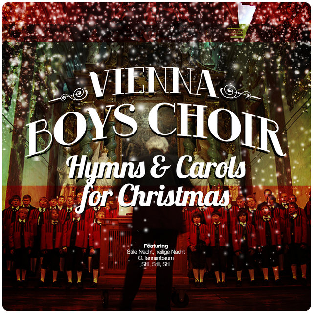 Vienna Boys Choir Christmas.Listen To Vienna Boys Choir Hymns Carols For Christmas