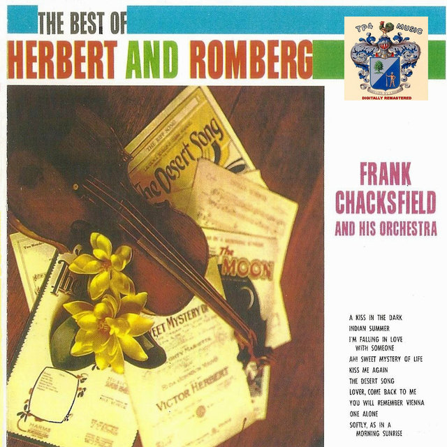 The Best of Herbert and Romberg by Frank Chacksfield And His