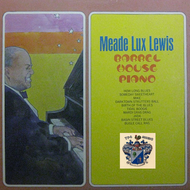 Barrel House Piano by Meade Lux Lewis on TIDAL