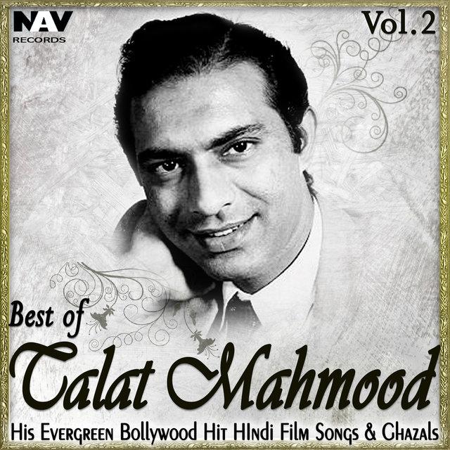 Best of Talat Mahmood: His Evergreen Bollywood Hit Hindi