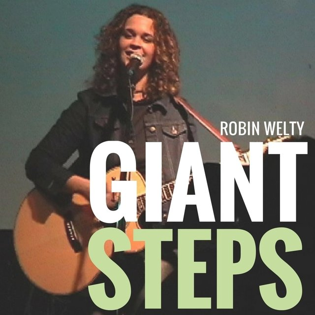 Giant Steps by Robin Welty on TIDAL