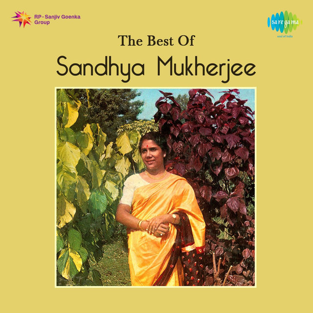 The Best of Sandhya Mukherjee by Sandhya Mukherjee on TIDAL