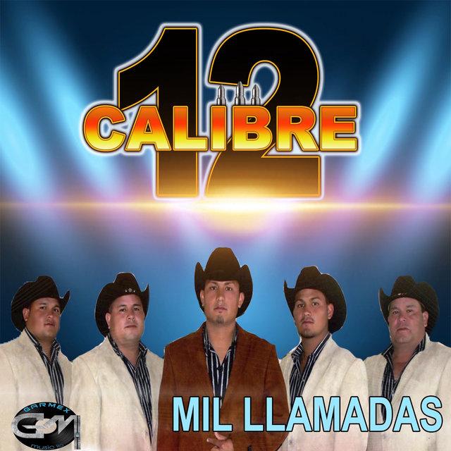Mil Llamadas by Calibre 12 on TIDAL