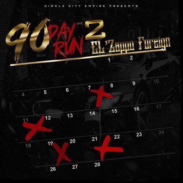 90 Day Run 2 by EL' Zappo Foreign on TIDAL