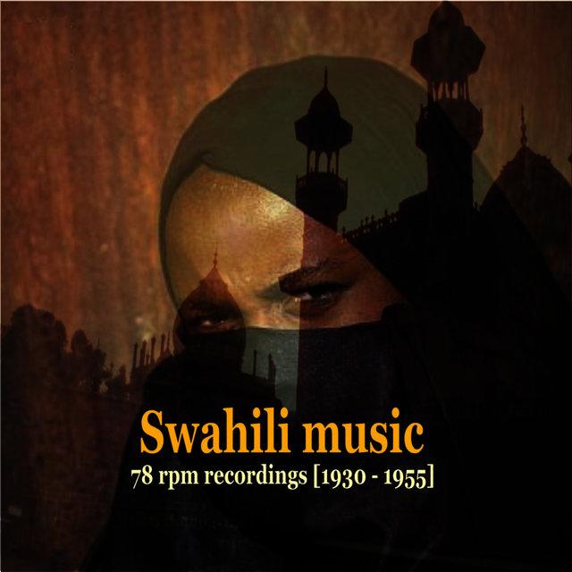 Swahili Music [Tanzania & Kenya] - 78 rpm recordings [1930 - 1955