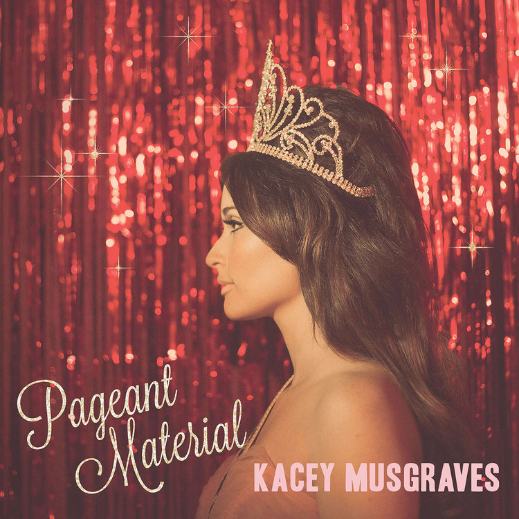 Buy Pageant Material by Kacey Musgraves on TIDAL