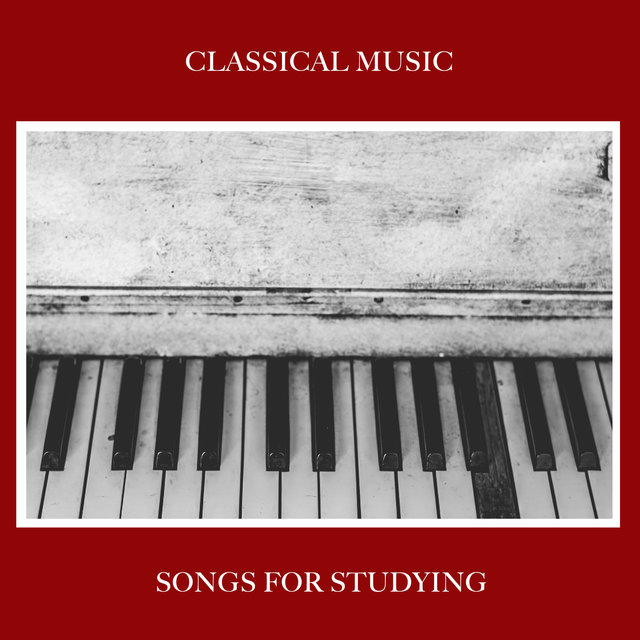 Listen to 15 Classical Music Songs for Studying by Calming Piano on