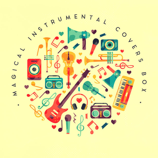 Magical Instrumental Covers Box: Compilation of 15 Instrumental 2019