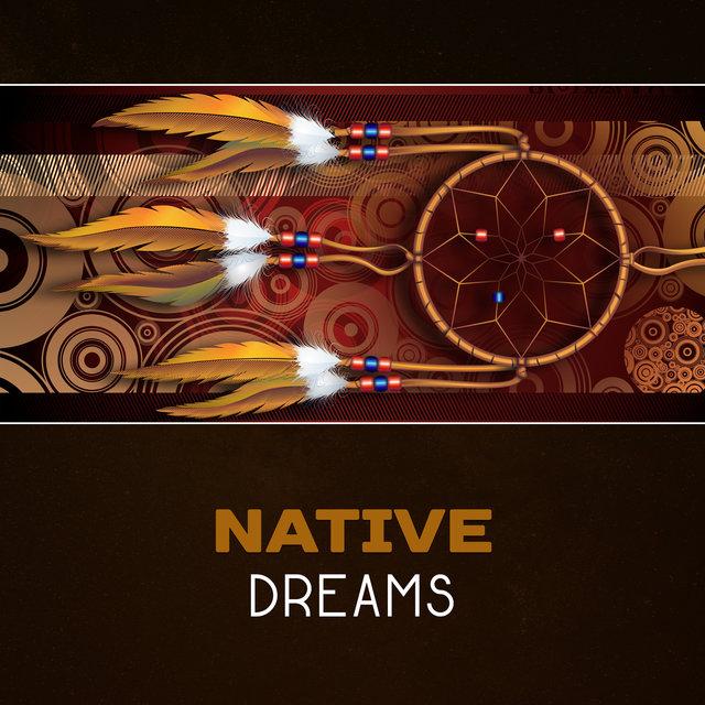 Listen to Native Dreams – Indian Spirituality, Shamanic Meditation