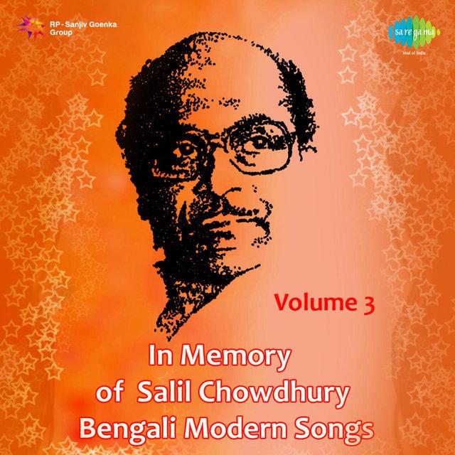 Listen to In Memory of Salil Chowdhury, Vol  3 by Sandhya