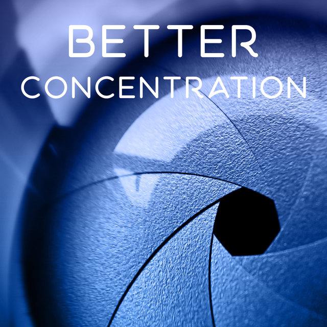 Listen to Better Concentration – Music for Study, Power of the Mind