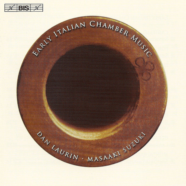 Early Italian Chamber Music - Works for Recorder and Basso Continuo