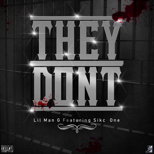 They Dnt (feat. Sikc One)