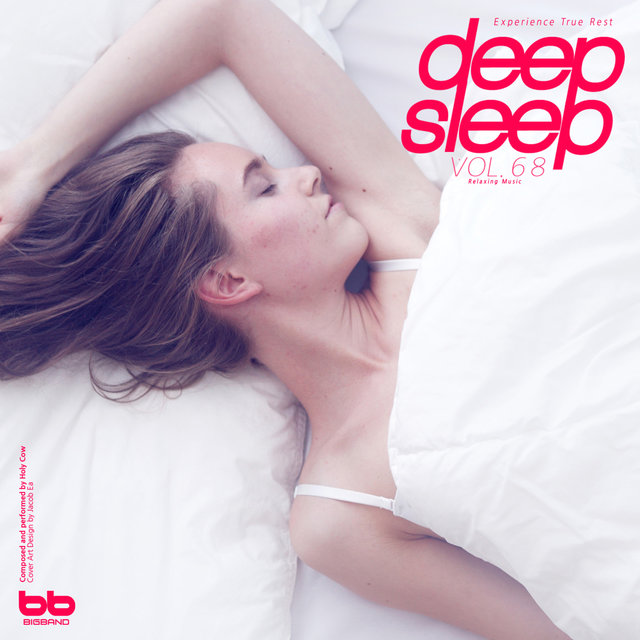 Deep Sleep, Vol .68 (Relaxation,Relaxing Muisc,Insomnia,Lullaby,Prenatal Care,Healing)