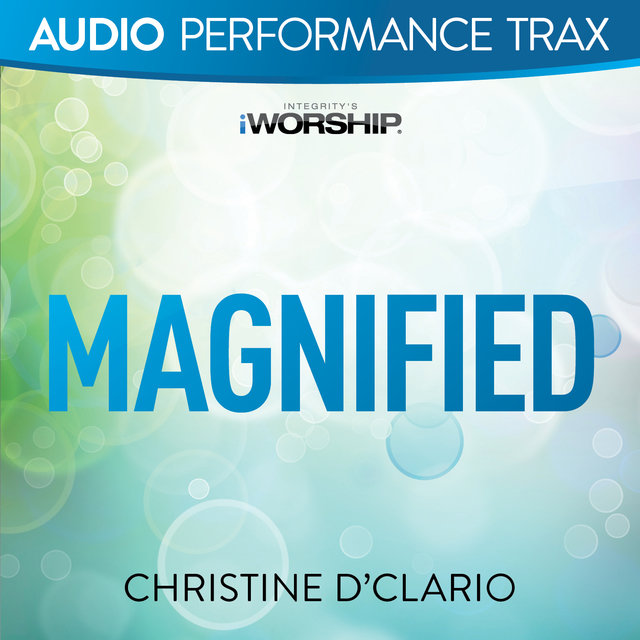 Magnified [Audio Performance Trax]