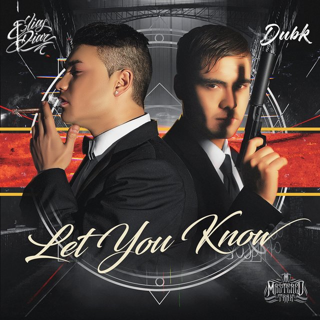Let You Know (feat. DubK)