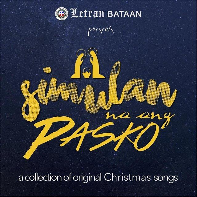 letran bataan presents simulan na ang pasko a collection of original christmas songs - Original Christmas Songs