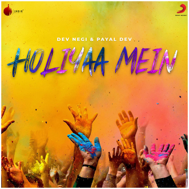 Holiyaa Mein - Single