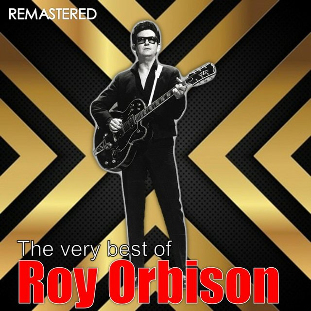 The Very Best of Roy Orbison (Digitally Remastered)