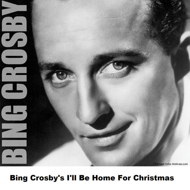 bing crosbys ill be home for christmas - Bing Crosby I Ll Be Home For Christmas