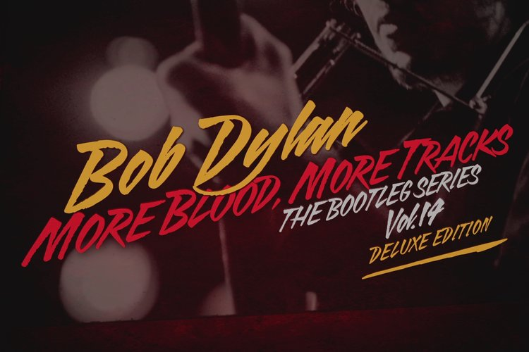 More Blood, More Tracks: The Bootleg Series Vol. 14 Deluxe Edition