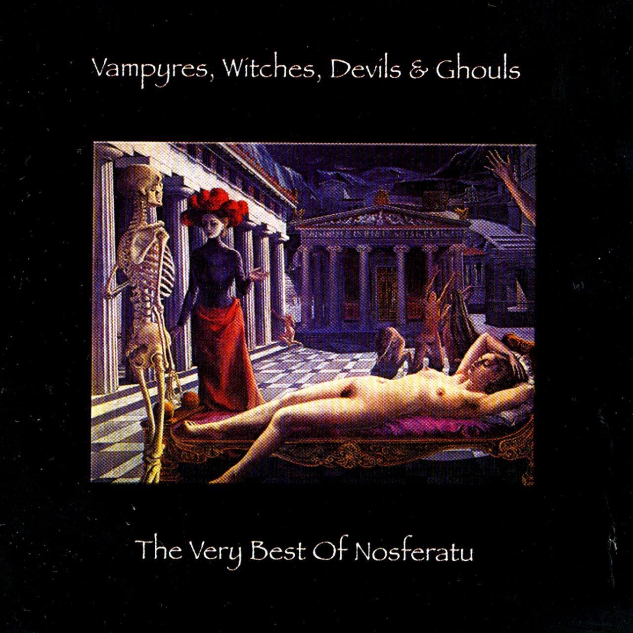 Vampyres, Witches, Devils & Ghouls