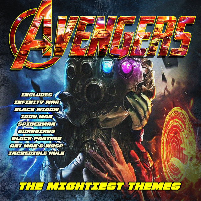 Avengers - The Mightiest Themes