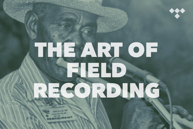 The Art of Field Recording