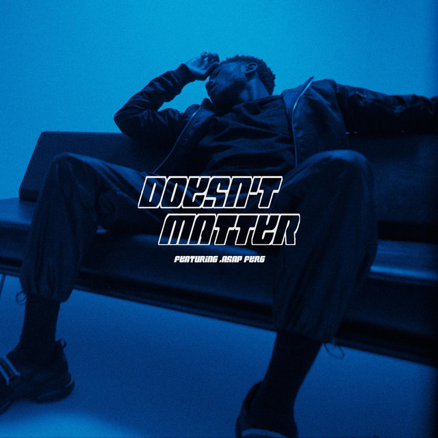 Doesn't Matter (feat. A$AP Ferg)