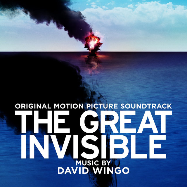 The Great Invisible (Original Motion Picture Soundtrack)